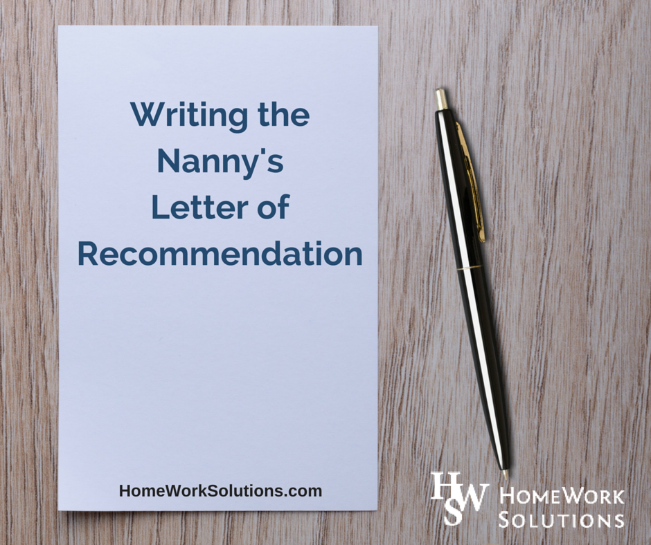 Writing the Nanny's Letter of Recommendation